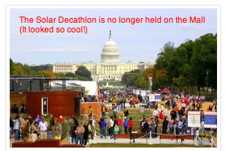 The Solar Decathlon will not longer happen on the National Mall